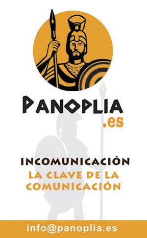 Panoplia. Incomunicación, la clave de la comunicación